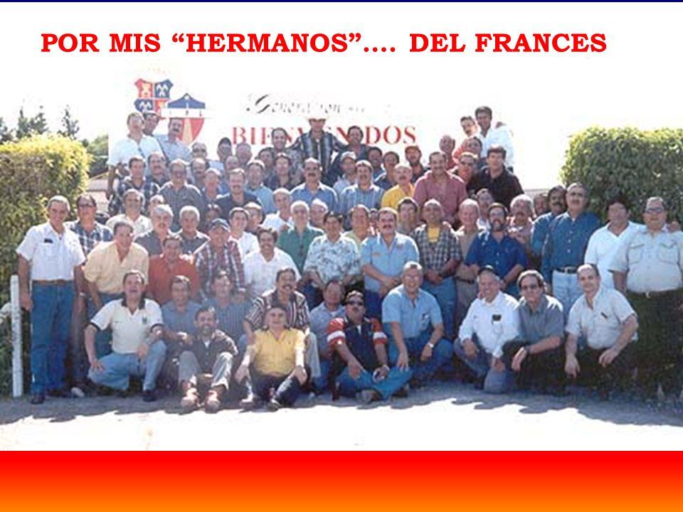 POR MIS HERMANOS …. DEL FRANCES