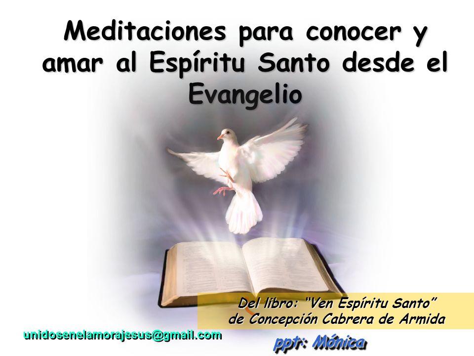Meditaciones para conocer y amar al Espíritu Santo desde el Evangelio