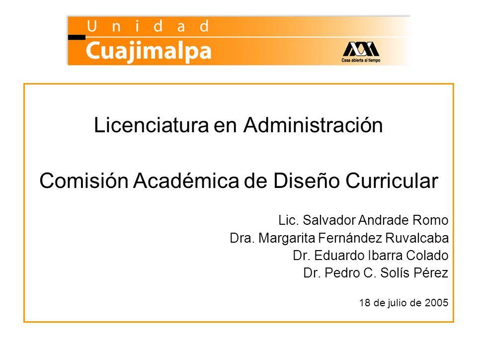 Licenciatura en Administración Comisión Académica de Diseño Curricular