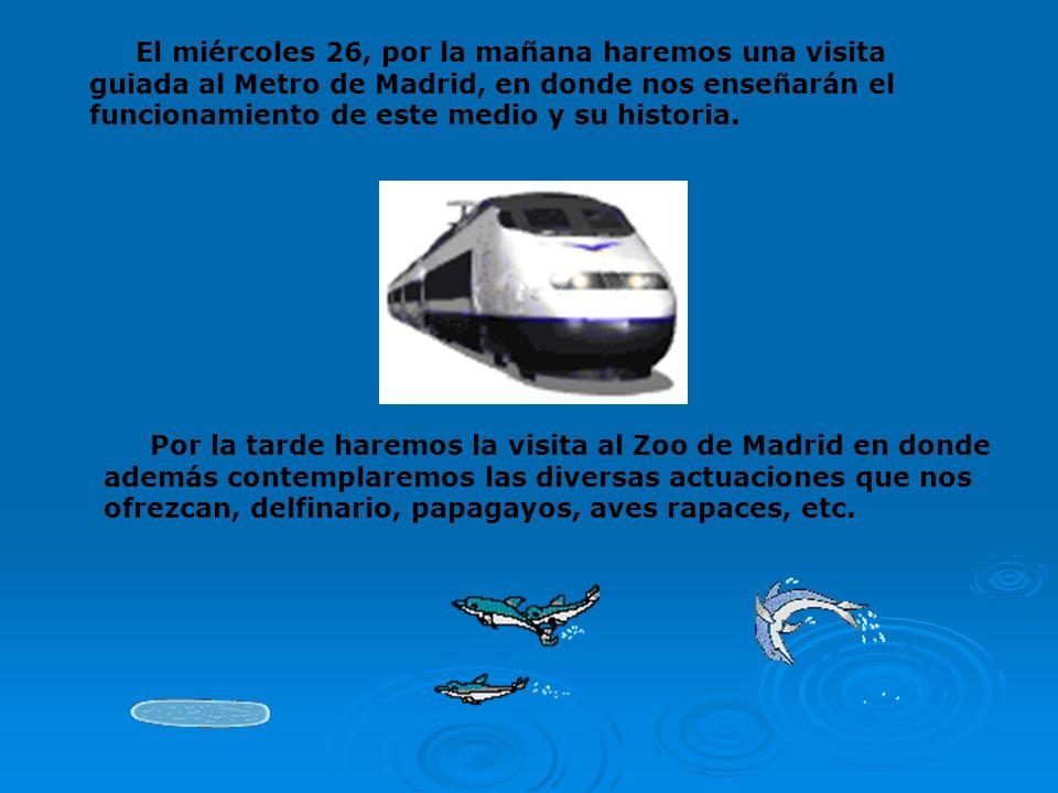 El miércoles 26, por la mañana haremos una visita guiada al Metro de Madrid, en donde nos enseñarán el funcionamiento de este medio y su historia.