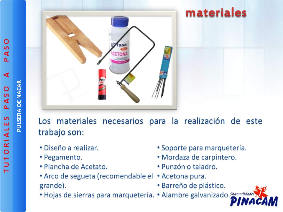 Los materiales necesarios para la realización de este trabajo son: