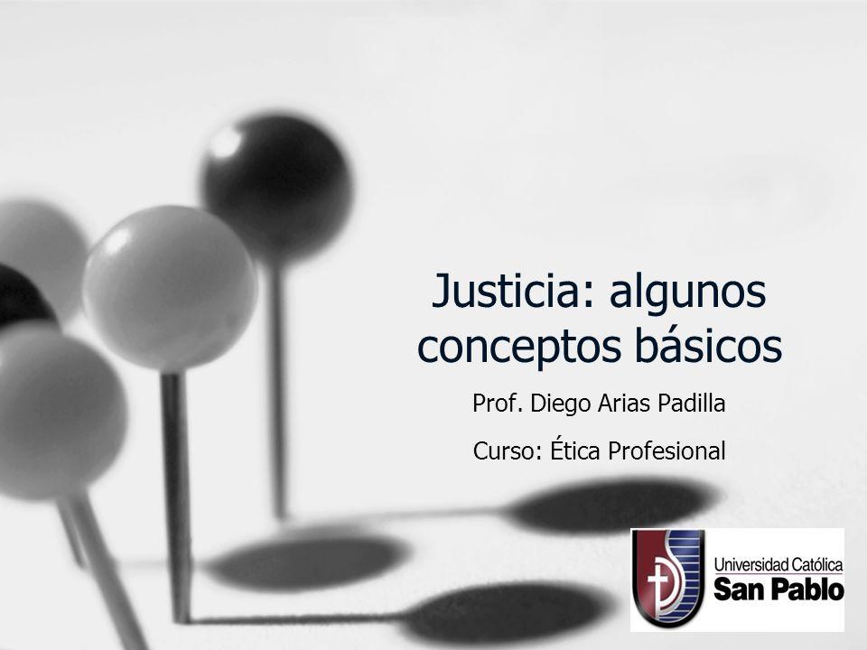 Justicia: algunos conceptos básicos
