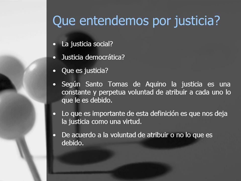 Que entendemos por justicia