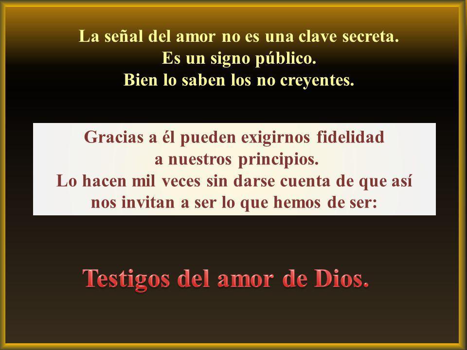 Testigos del amor de Dios.