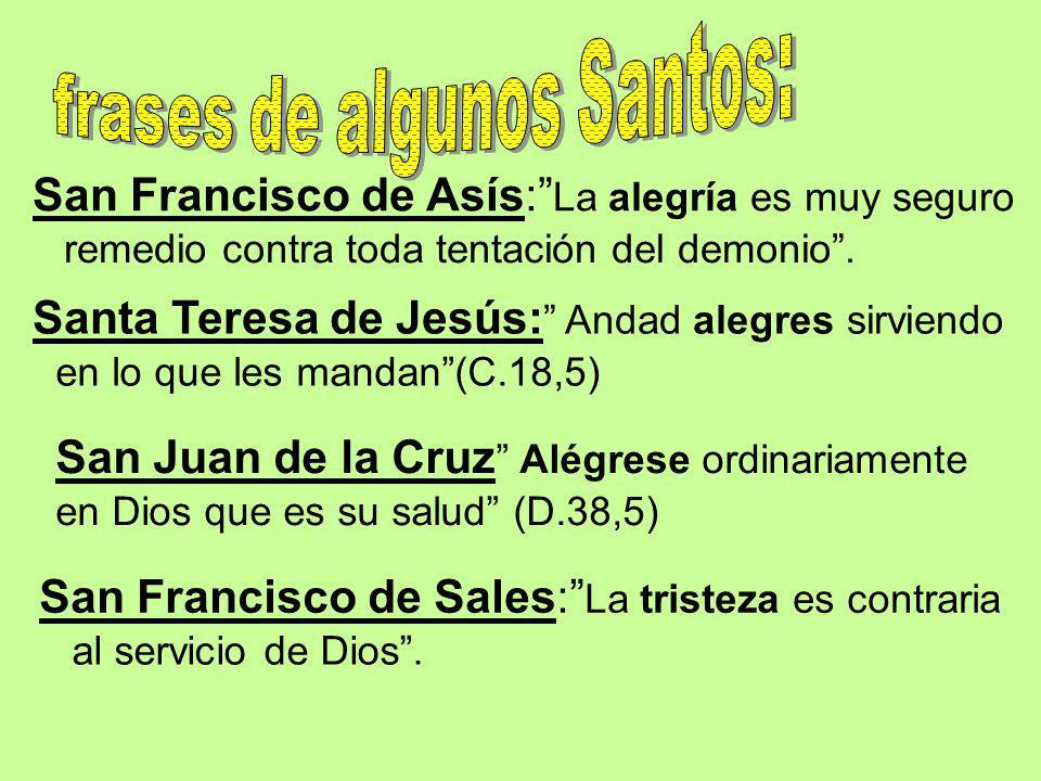 frases de algunos Santos: