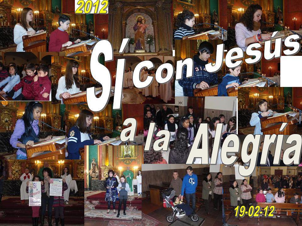 2012 Sí Con Jesús a la Alegría 19-02-12