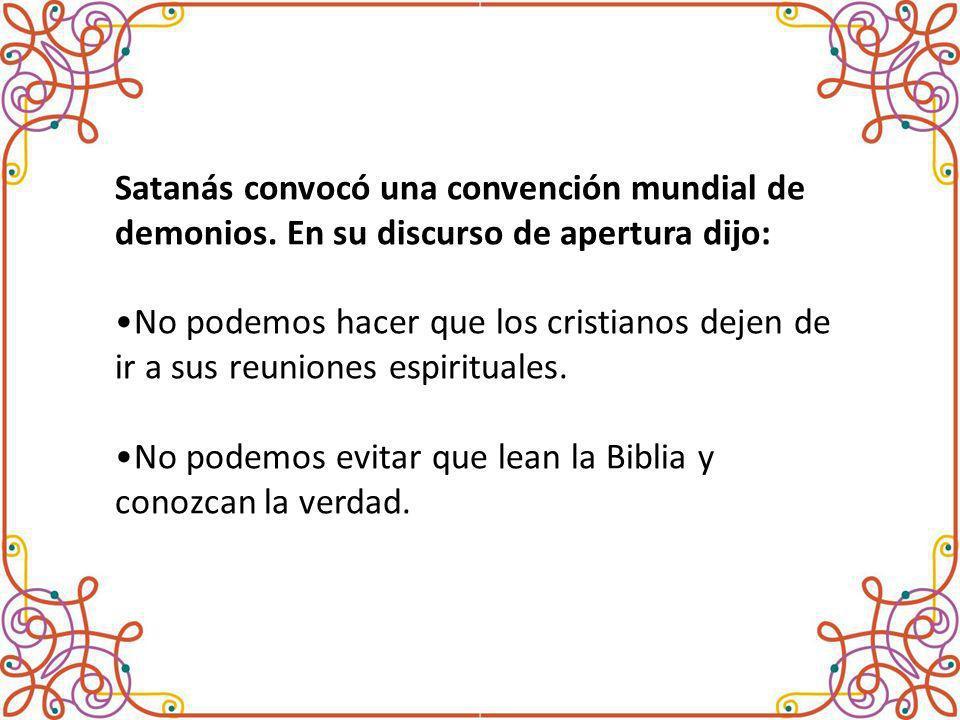 Satanás convocó una convención mundial de demonios