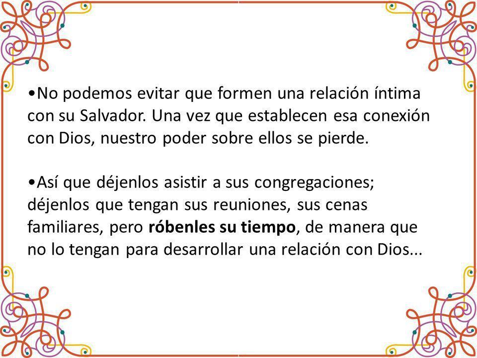 No podemos evitar que formen una relación íntima con su Salvador