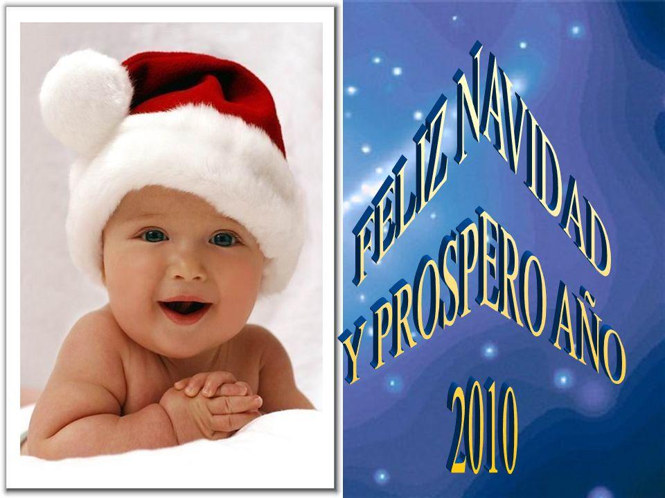 FELIZ NAVIDAD Y PROSPERO AÑO 2010