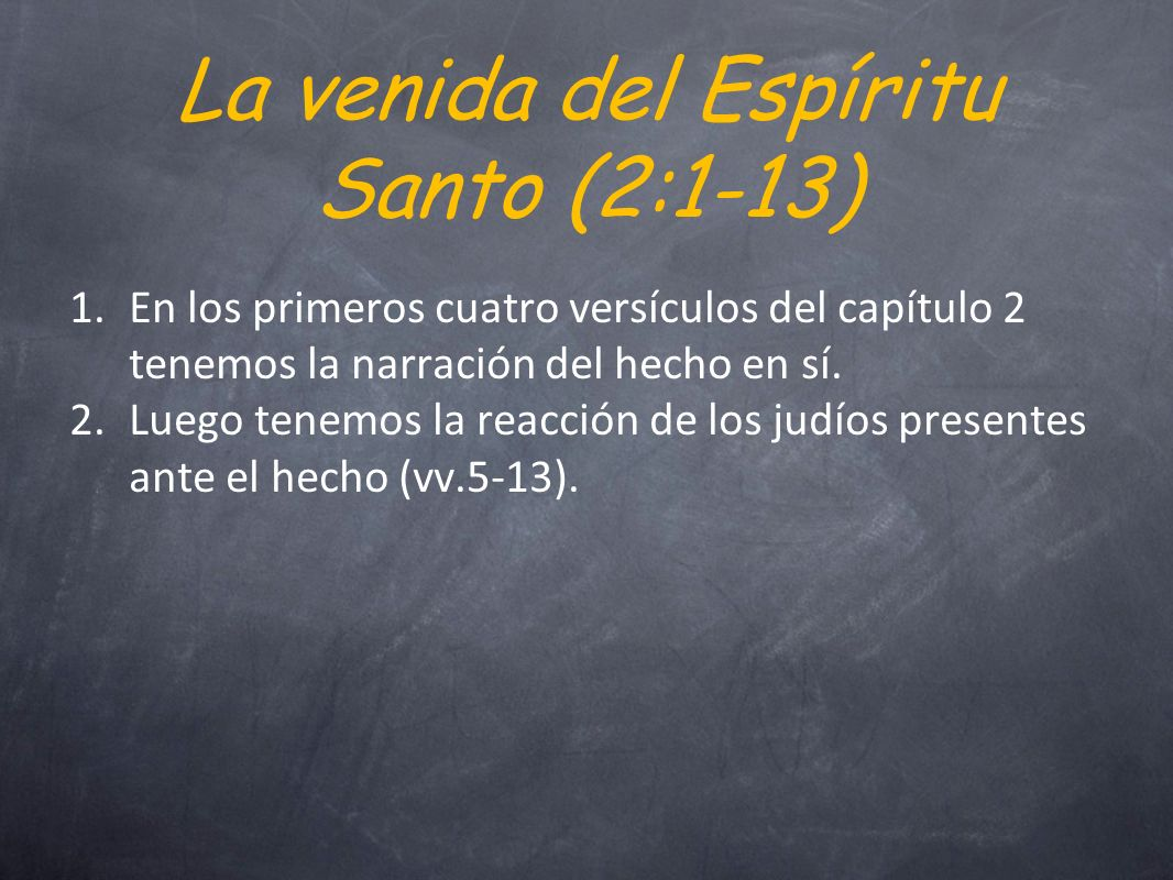 La venida del Espíritu Santo (2:1-13)