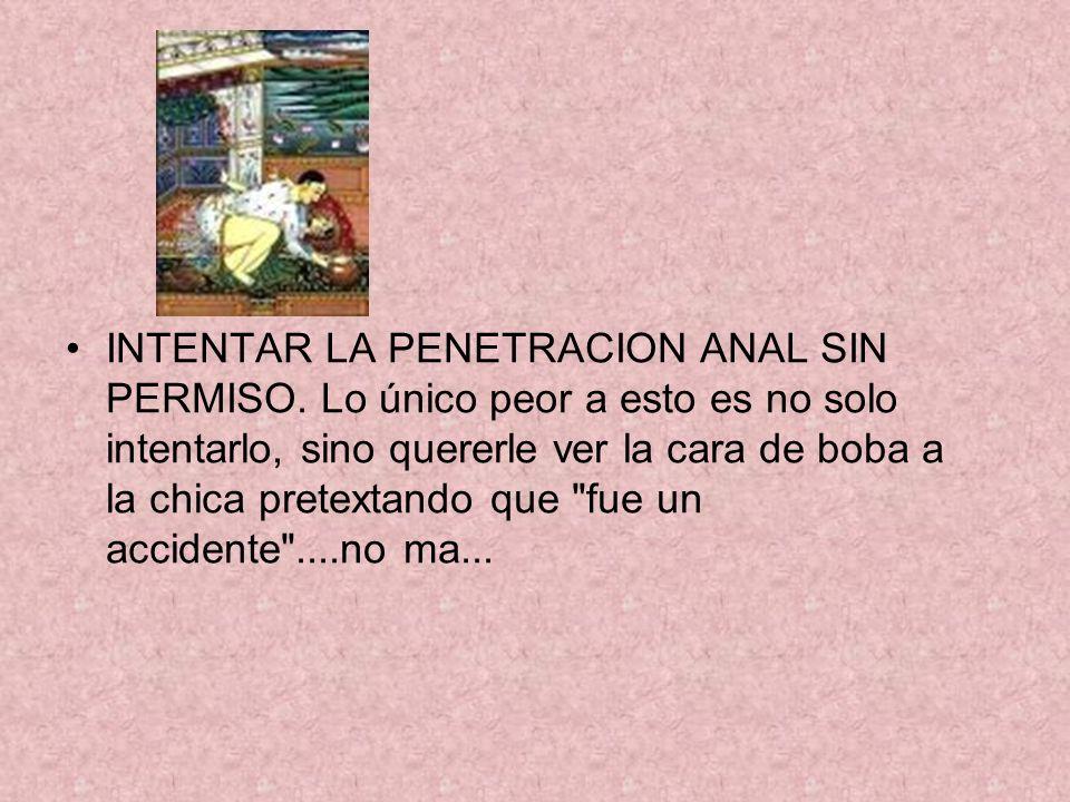 INTENTAR LA PENETRACION ANAL SIN PERMISO