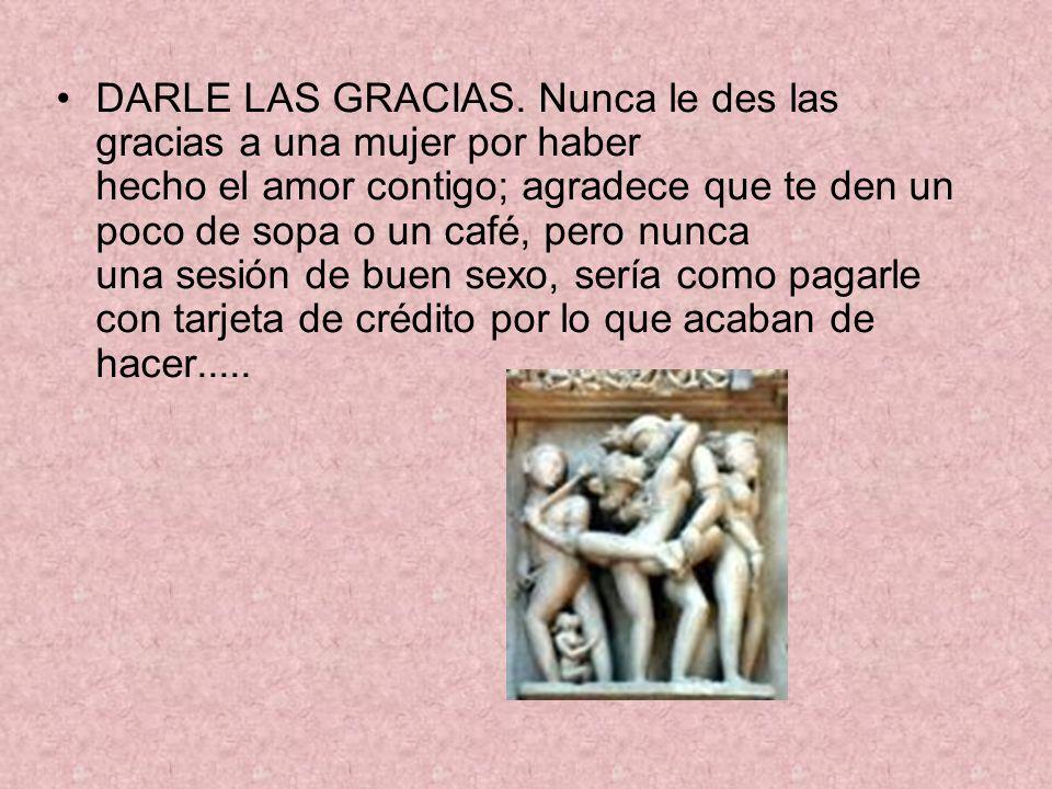 DARLE LAS GRACIAS.