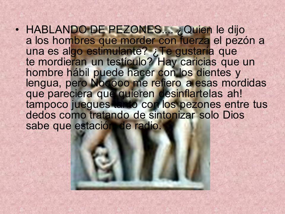 HABLANDO DE PEZONES....