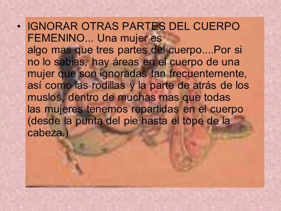 IGNORAR OTRAS PARTES DEL CUERPO FEMENINO