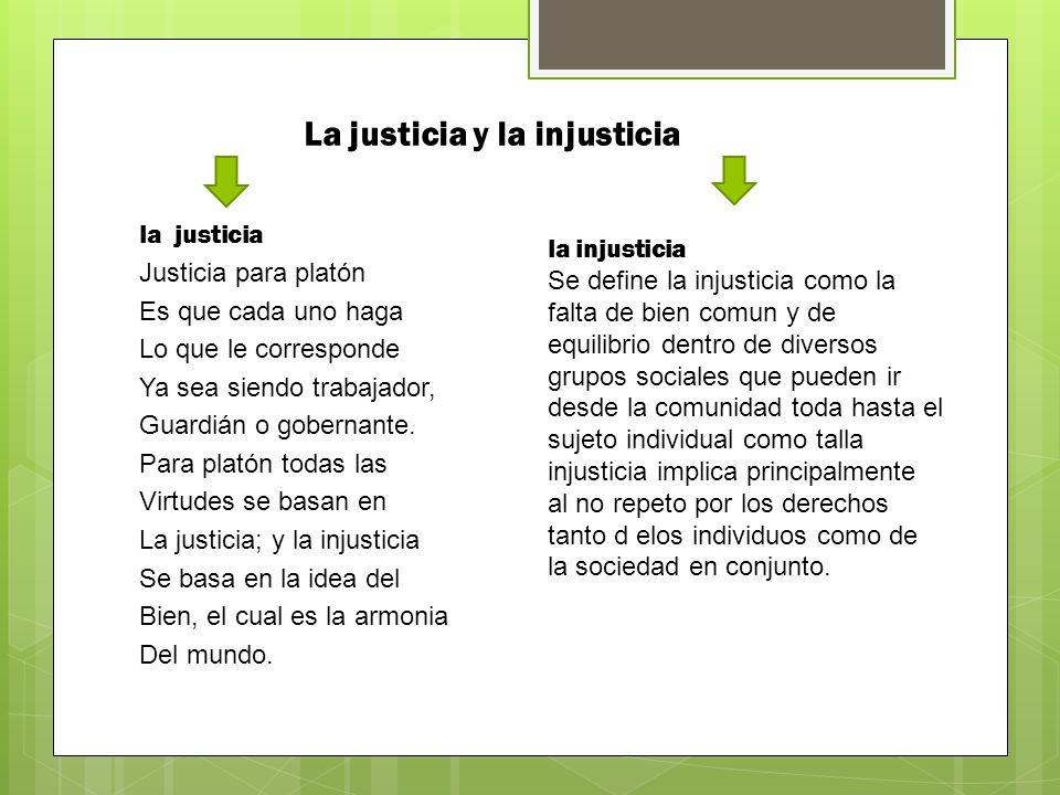 La justicia y la injusticia