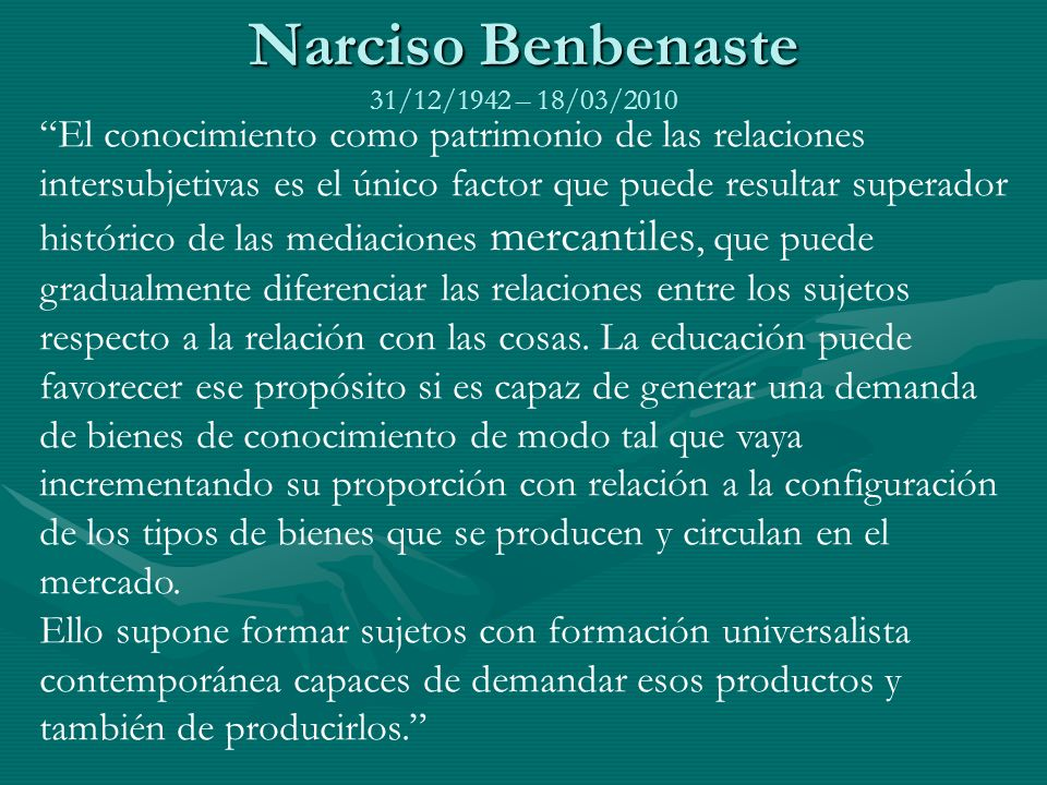 Narciso Benbenaste 31/12/1942 – 18/03/2010