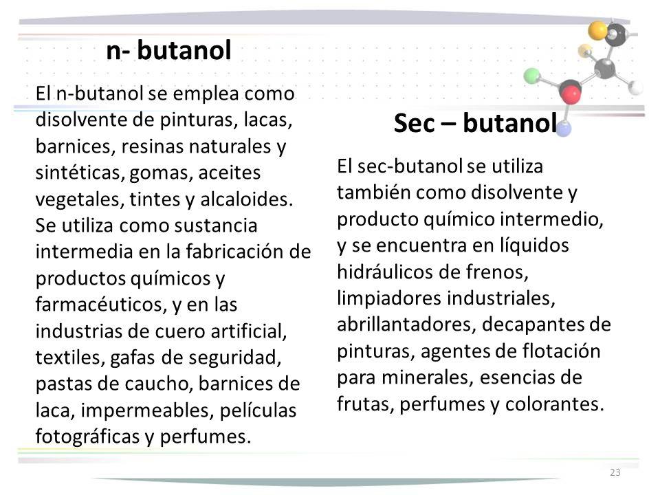 n- butanol Sec – butanol