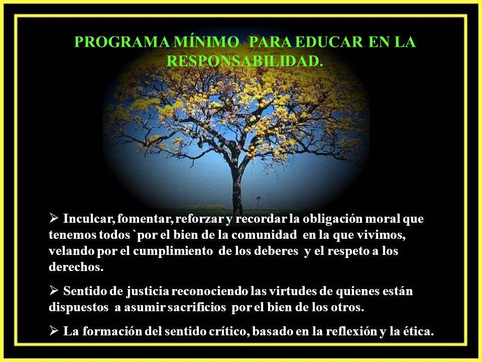 PROGRAMA MÍNIMO PARA EDUCAR EN LA RESPONSABILIDAD.