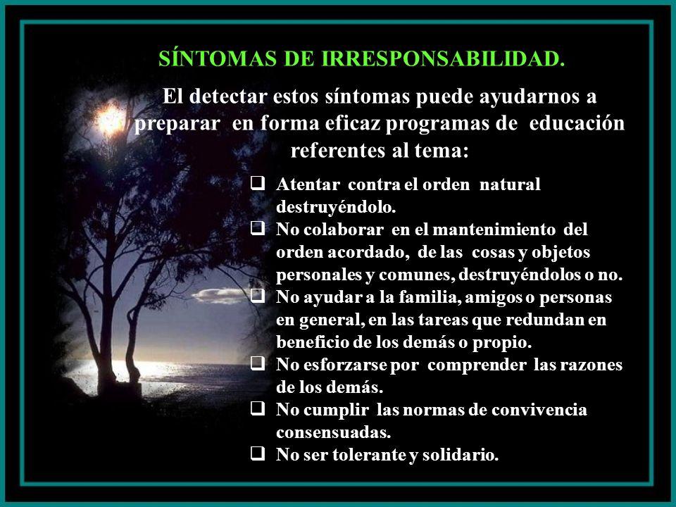 SÍNTOMAS DE IRRESPONSABILIDAD.