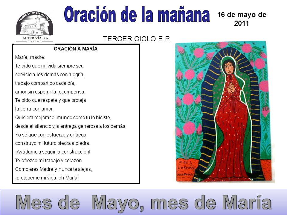 Mes de Mayo, mes de María Oración de la mañana 16 de mayo de 2011