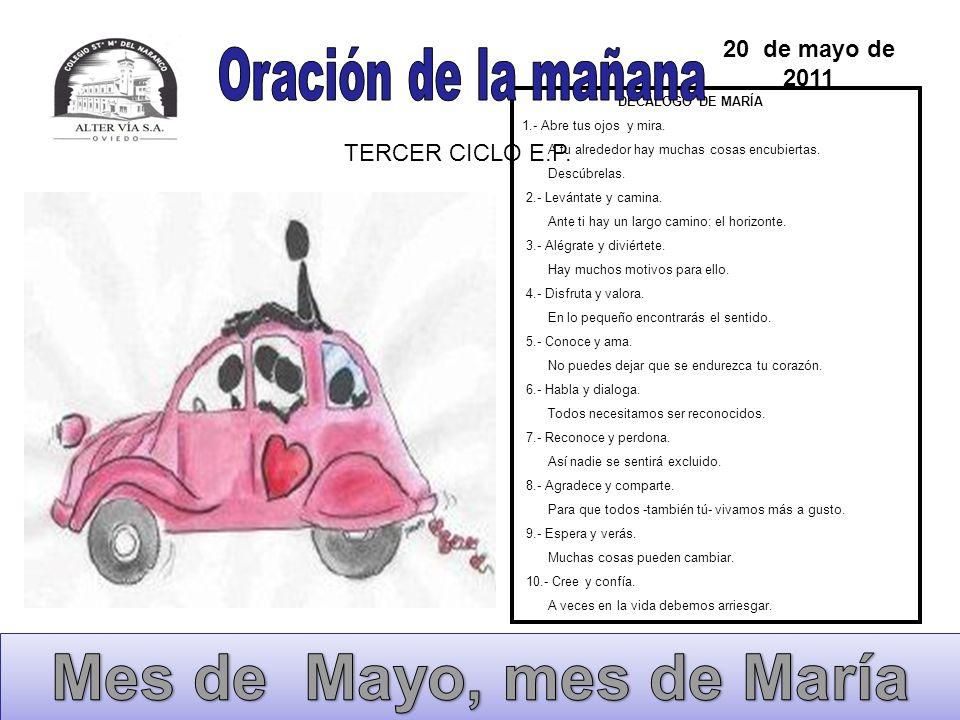 Mes de Mayo, mes de María Oración de la mañana 20 de mayo de 2011