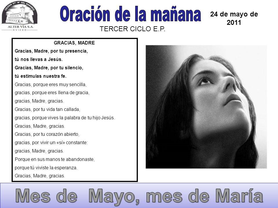Mes de Mayo, mes de María Oración de la mañana 24 de mayo de 2011