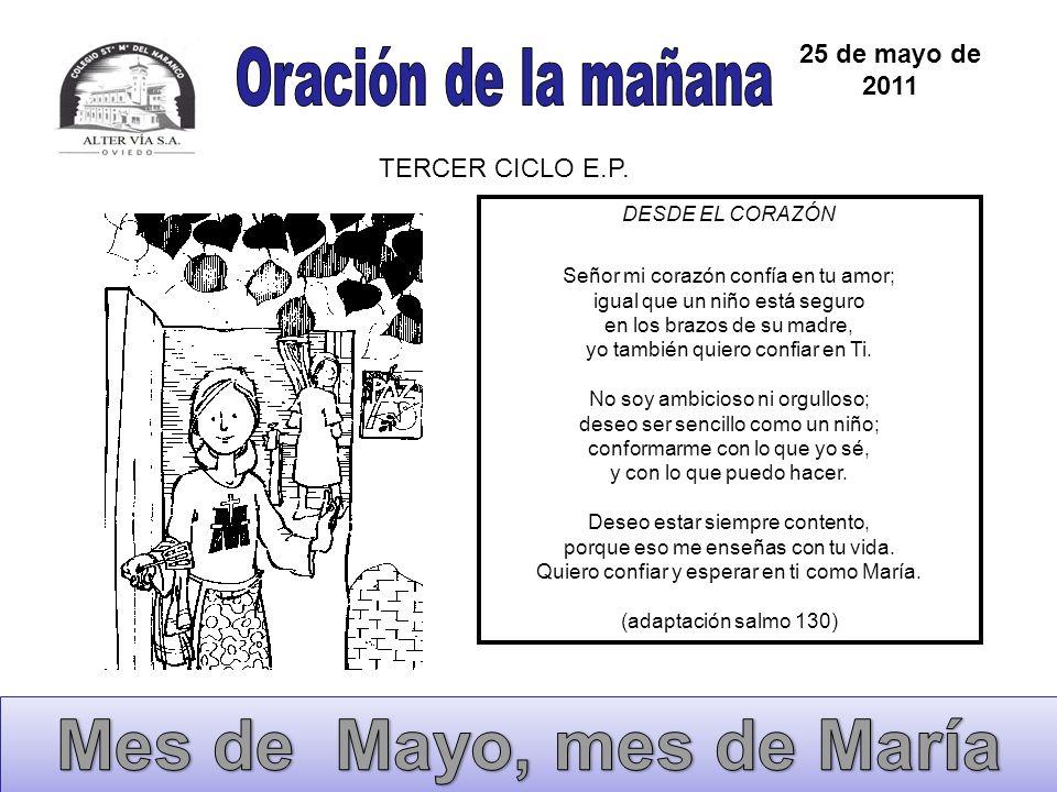 Mes de Mayo, mes de María Oración de la mañana 25 de mayo de 2011