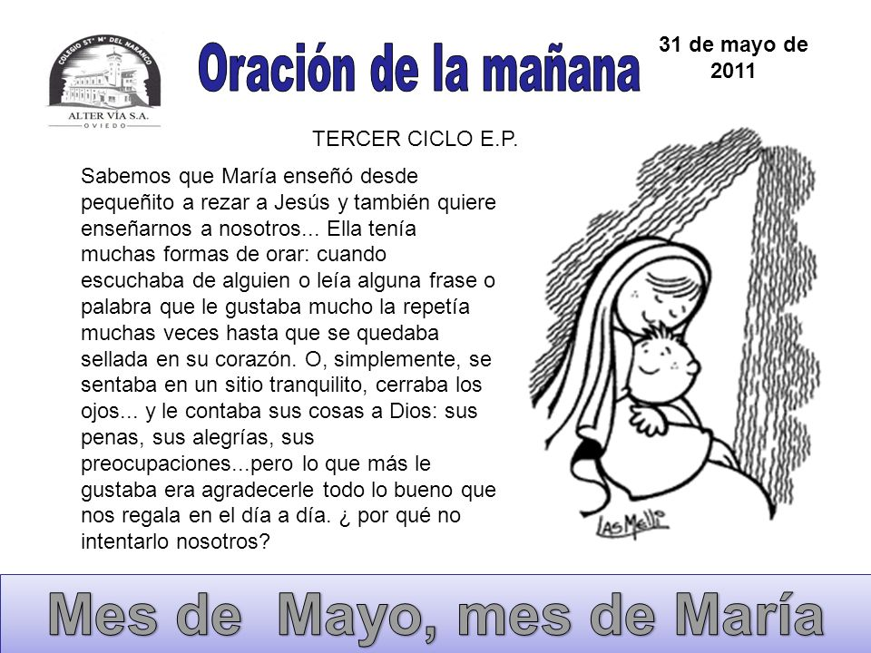 Mes de Mayo, mes de María Oración de la mañana 31 de mayo de 2011