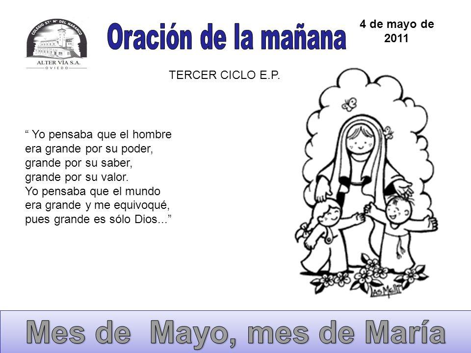 Mes de Mayo, mes de María Oración de la mañana 4 de mayo de 2011