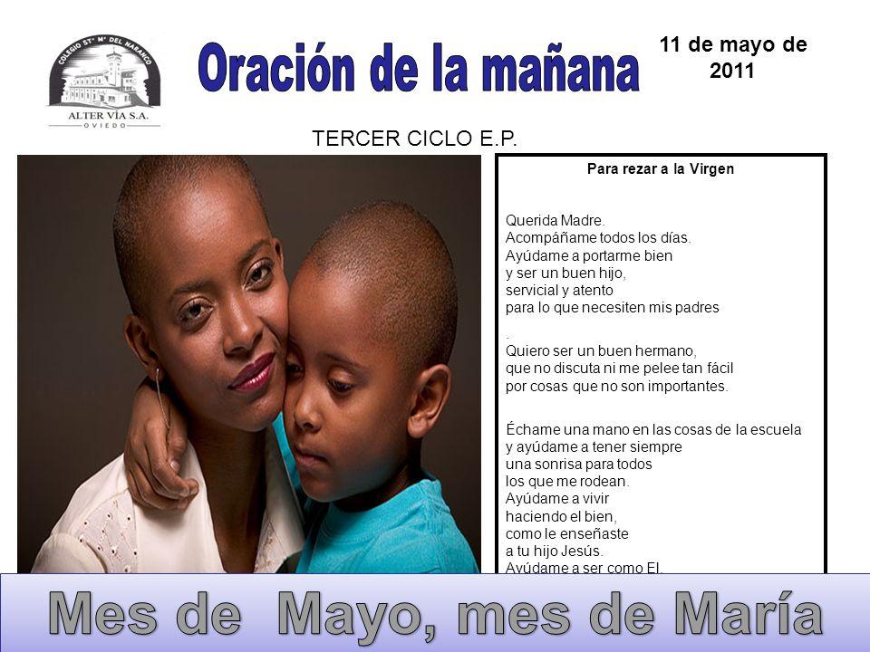 Mes de Mayo, mes de María Oración de la mañana 11 de mayo de 2011
