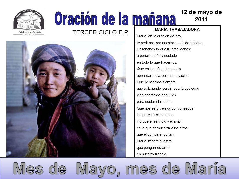 Mes de Mayo, mes de María Oración de la mañana 12 de mayo de 2011