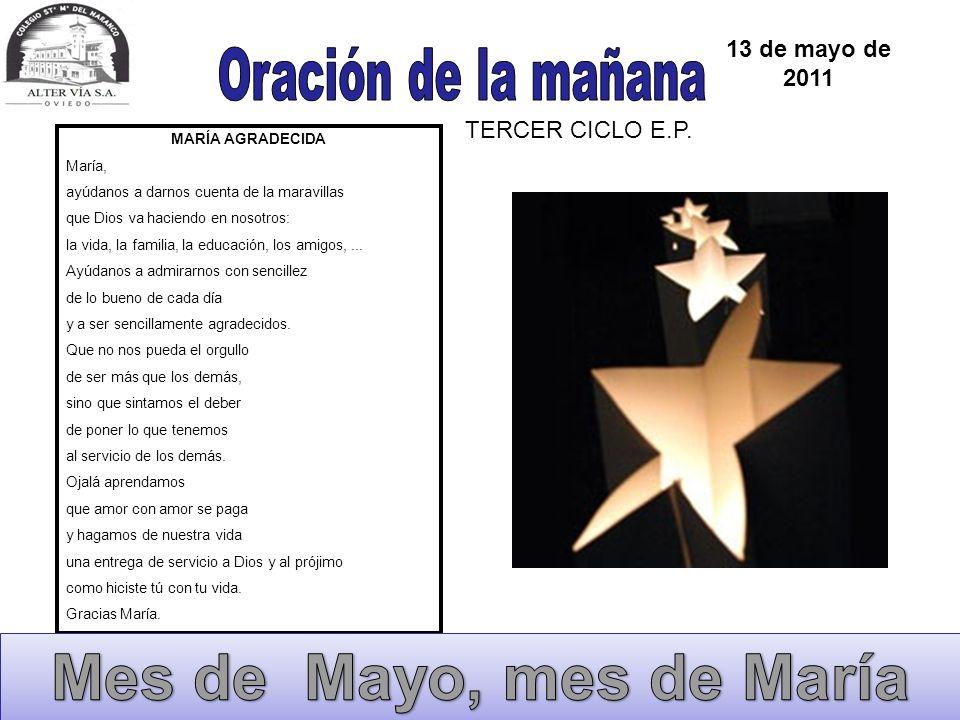 Mes de Mayo, mes de María Oración de la mañana 13 de mayo de 2011