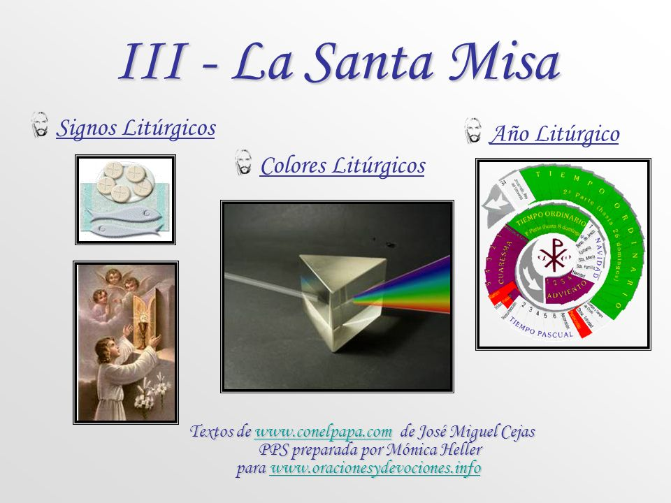 III - La Santa Misa Signos Litúrgicos Año Litúrgico Colores Litúrgicos