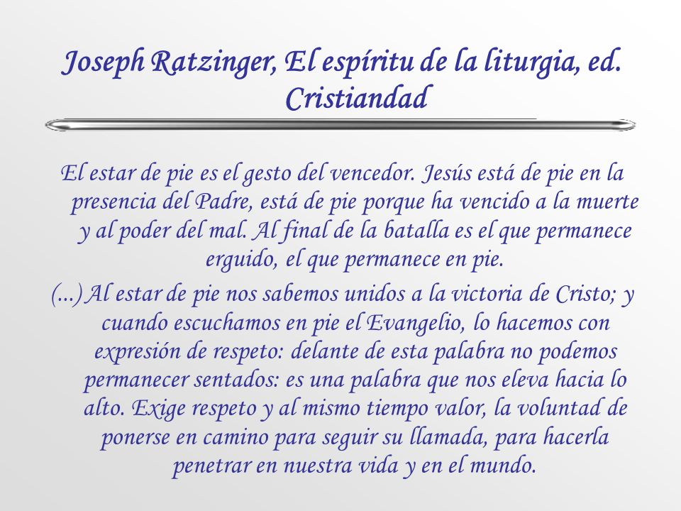 Joseph Ratzinger, El espíritu de la liturgia, ed. Cristiandad