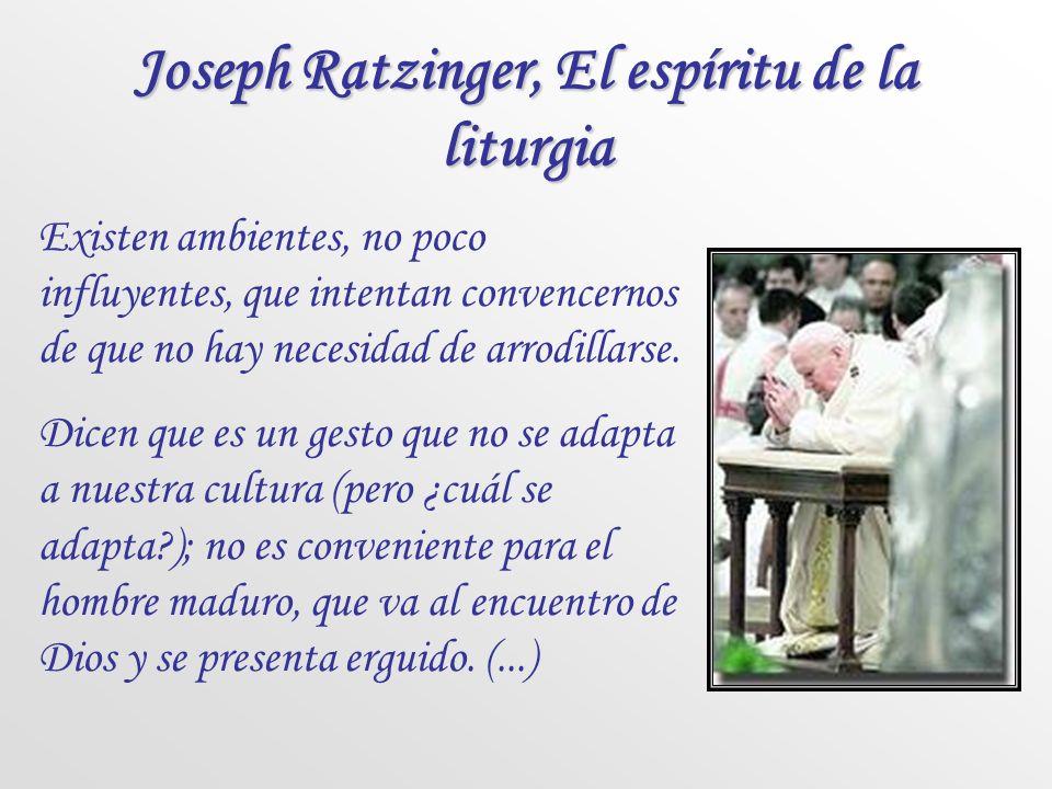 Joseph Ratzinger, El espíritu de la liturgia