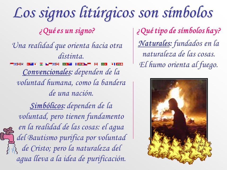 Los signos litúrgicos son símbolos