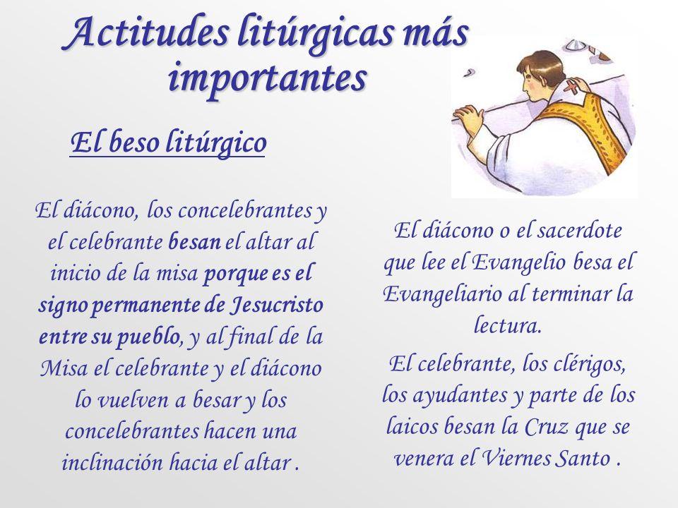 Actitudes litúrgicas más importantes