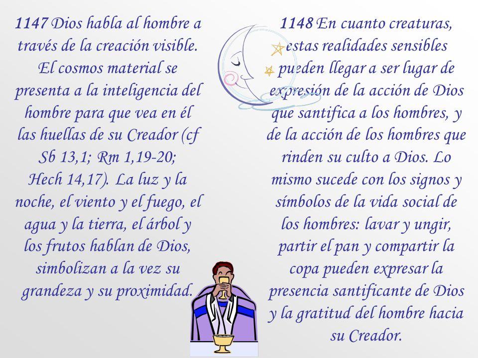 1147 Dios habla al hombre a través de la creación visible