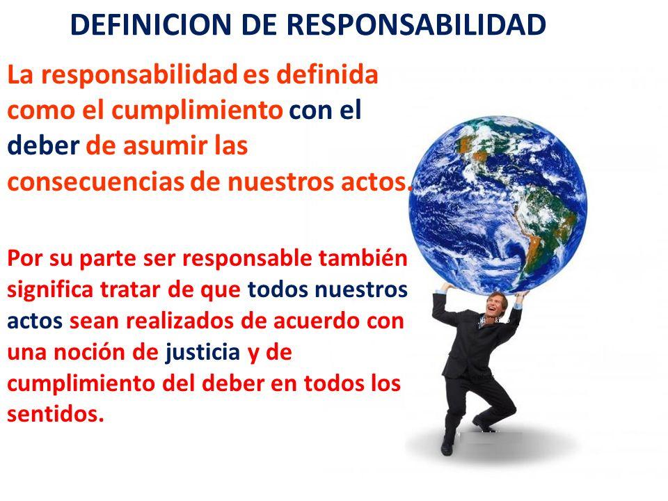 DEFINICION DE RESPONSABILIDAD