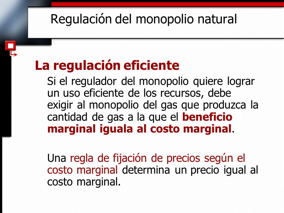 Regulación del monopolio natural