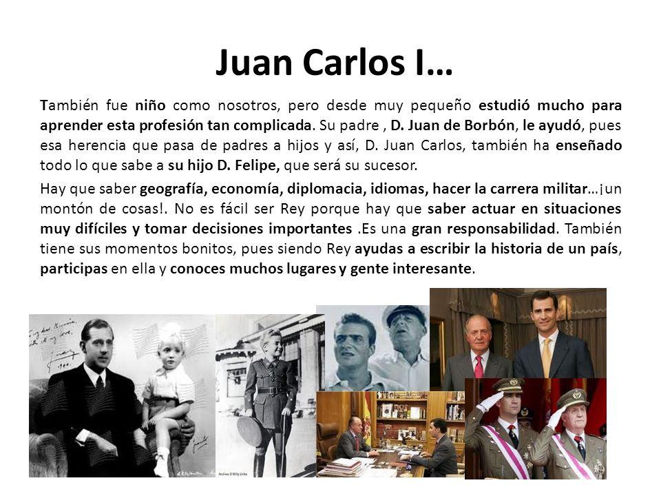 Juan Carlos I…