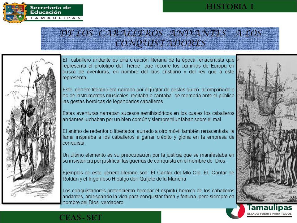 DE LOS CABALLEROS ANDANTES A LOS CONQUISTADORES
