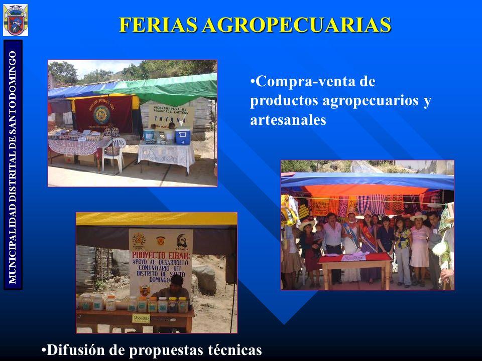FERIAS AGROPECUARIAS Compra-venta de productos agropecuarios y artesanales.