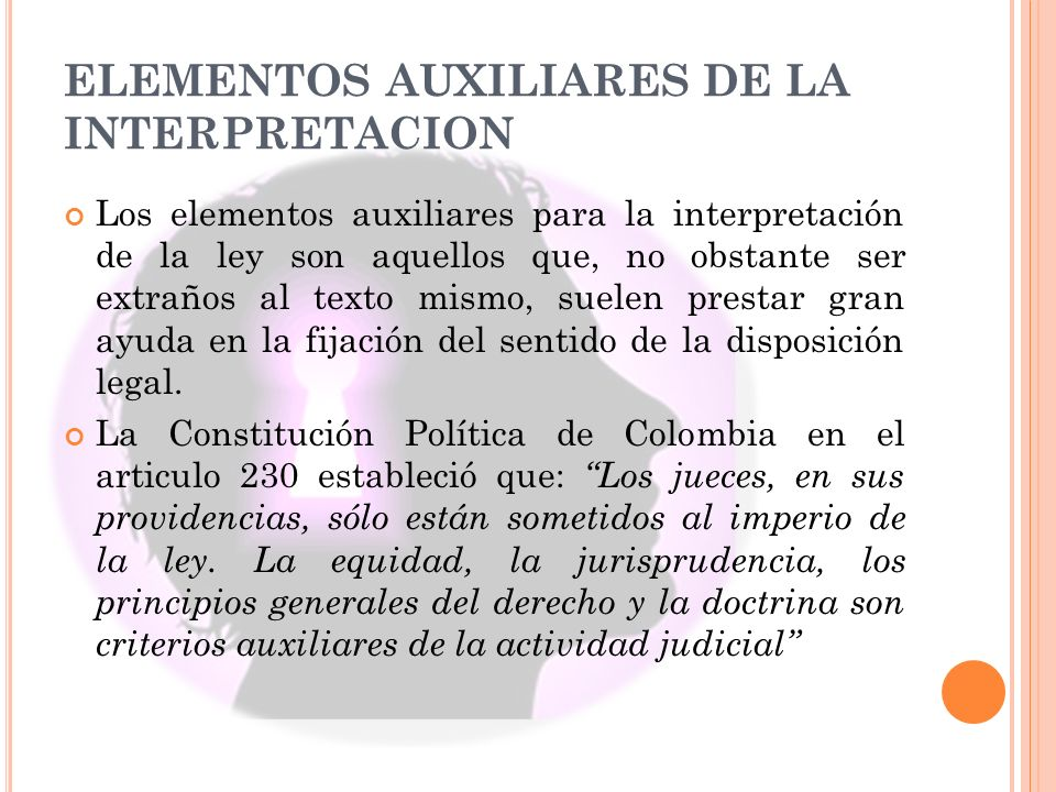 ELEMENTOS AUXILIARES DE LA INTERPRETACION