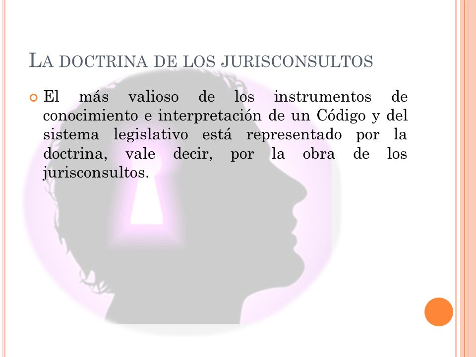 La doctrina de los jurisconsultos