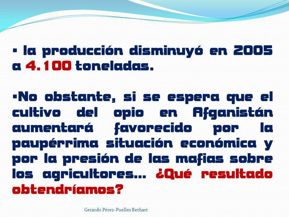 la producción disminuyó en 2005 a 4.100 toneladas.