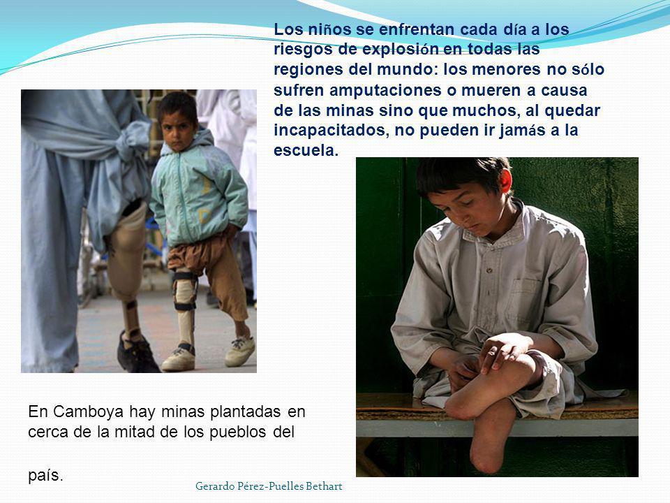 Los niños se enfrentan cada día a los riesgos de explosión en todas las regiones del mundo: los menores no sólo sufren amputaciones o mueren a causa de las minas sino que muchos, al quedar incapacitados, no pueden ir jamás a la escuela.