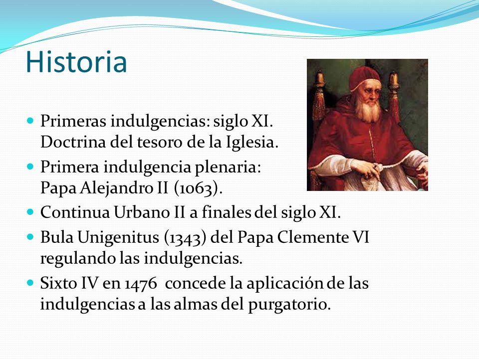 Historia Primeras indulgencias: siglo XI. Doctrina del tesoro de la Iglesia.
