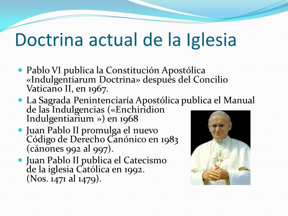 Doctrina actual de la Iglesia