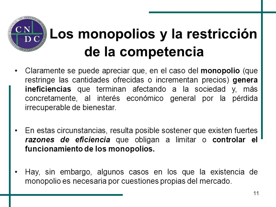 Los monopolios y la restricción de la competencia